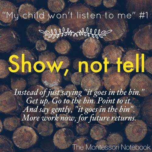 My child won't listen to me, a series by The Montessori Notebook